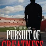 Pursuit of Greatness by Thomas Williams